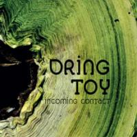 Dring Toy - Incoming Contact