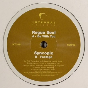 Rogue Soul / Syncopix - Be With You / Footage
