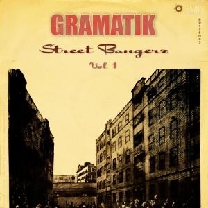 Gramatik - Street Bangerz Volume 1