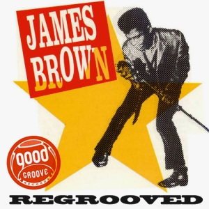james brown regrooved