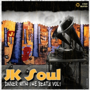 jk soul - 2009 - dinner with the beatz vol.1