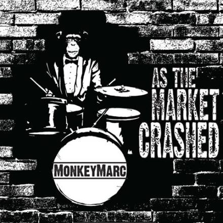 mOnkeymArc - As The Market Crashed