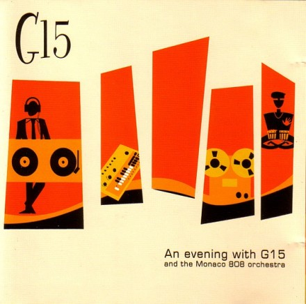 an evening with g15 and the monaco 808 orchestra Squeak07 front